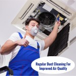 Regular Duct Cleaning For Improved Air Quality