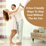 5 Eco-Friendly Ways To Stay Cool Without The Air Con