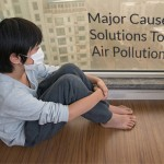 Major Causes And Solutions To Indoor Air Pollution